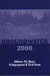 Groundwater 2000: Proceedings of the International Conference on Groundwater Research, Copenhagen, Denmark, 6-8 June 2000