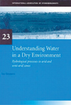 Understanding Water in a Dry Environment: IAH International Contributions to Hydrogeology 23