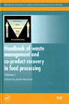 Handbook of Waste Management and Co-Product Recovery in Food Processing: Volume 1