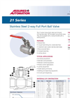 21 Series - Stainless Steel Manual Ball Valves Datasheet