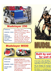 MudSlayer Manufacturing Product Specifications