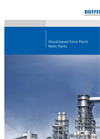 Wood-Based Panel Plants Pellet Plants - Brochure