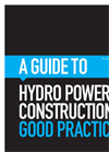 A Guide to Hydro Power Construction: Good Practice Brochure