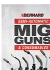Bernard Semi-Automatic MIG Guns & Consumables Catalog