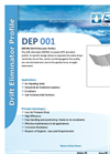 Model DEP 001 - Drift Eliminator Profile Media Brochure