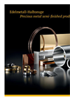 Edelmetall-Halbzeuge  Precious Metal Semi-Finished Products - Brochure