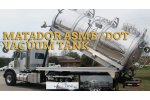 Model ASME/DOT - Matador Vacuum Tanks