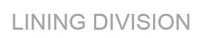 Lining Division Ltd