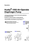 Husky - Model 1050 - Air-Operated Double Diaphragm Pumps Brochure