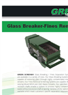 Glass Breaker/Fines Removal System- Brochure