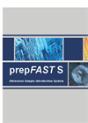 prepFAST - Model S - Ultraclean Automated Sample Introduction System Brochure