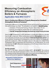 Measuring Combustion Efficiency on Atmospheric Boilers & Furnaces - Applications Note