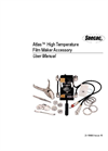 Atlas High Temperature Film Maker Accessory - User Manual