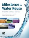 Milestones in Water Reuse - The Best Success Stories