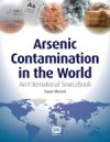 Arsenic Contamination in the World - An International Sourcebook