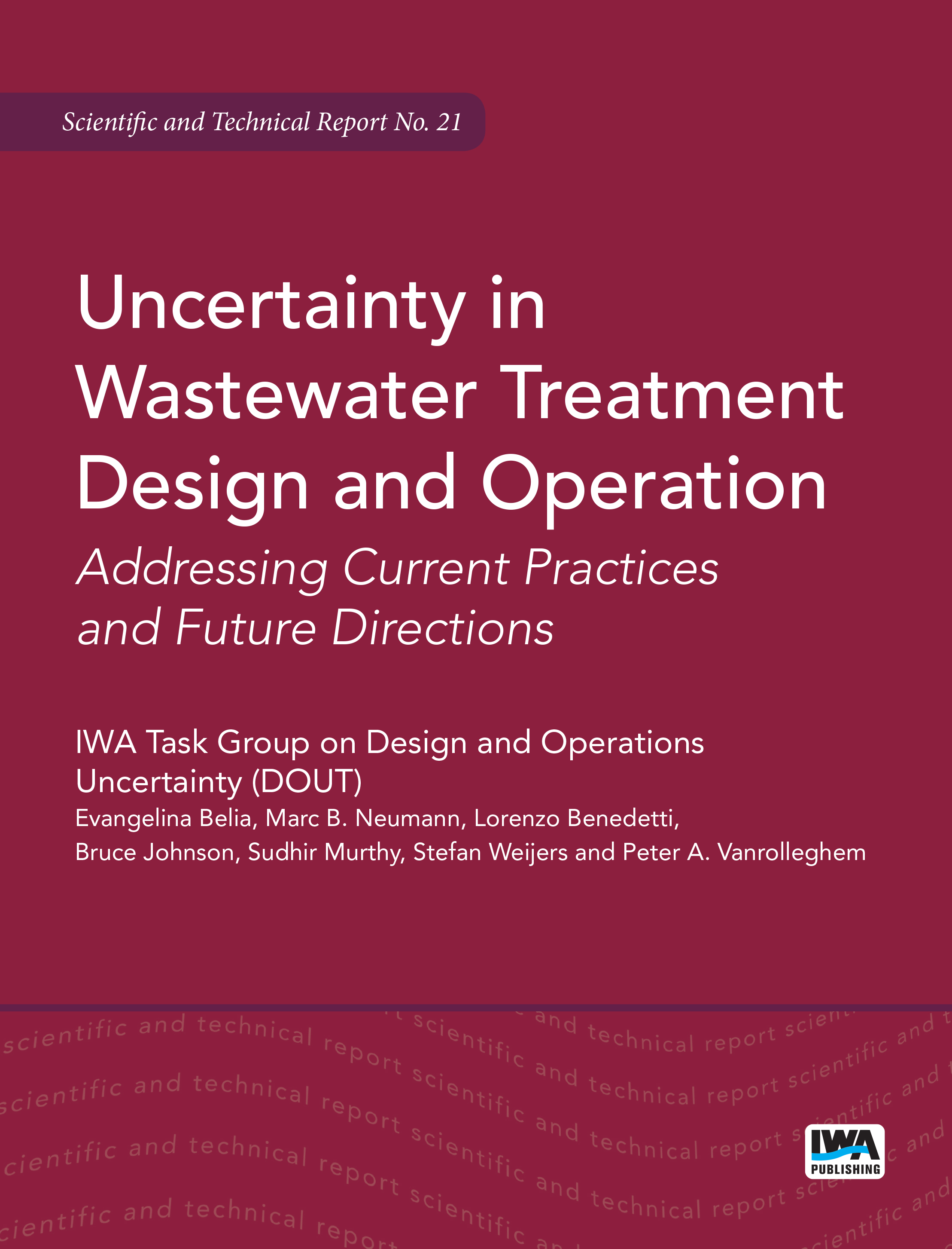 Uncertainty in Wastewater Treatment Design and Operation