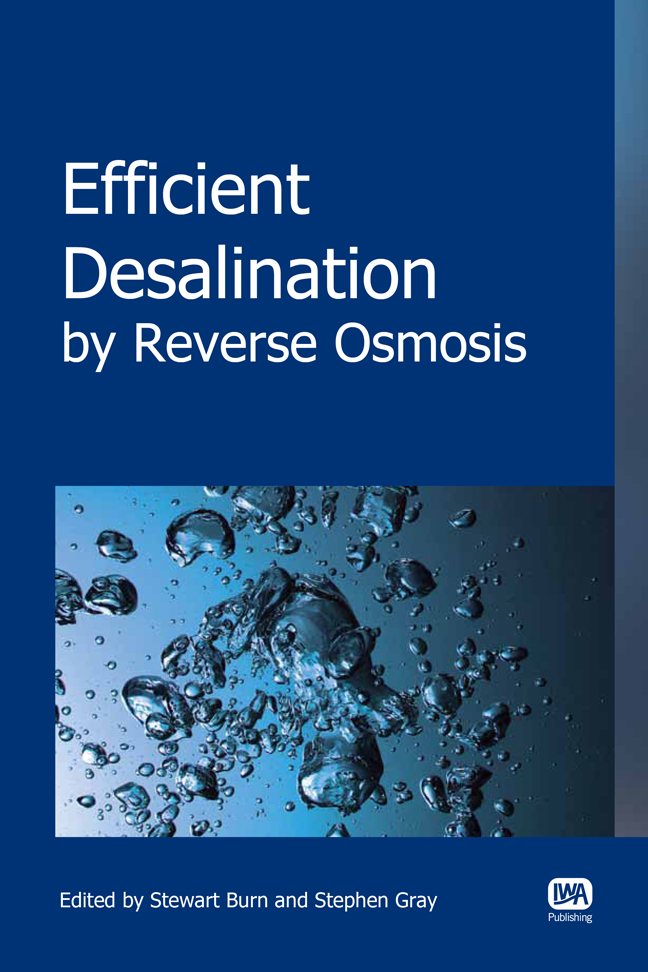 Efficient Desalination by Reverse Osmosis: A best practice guide to RO