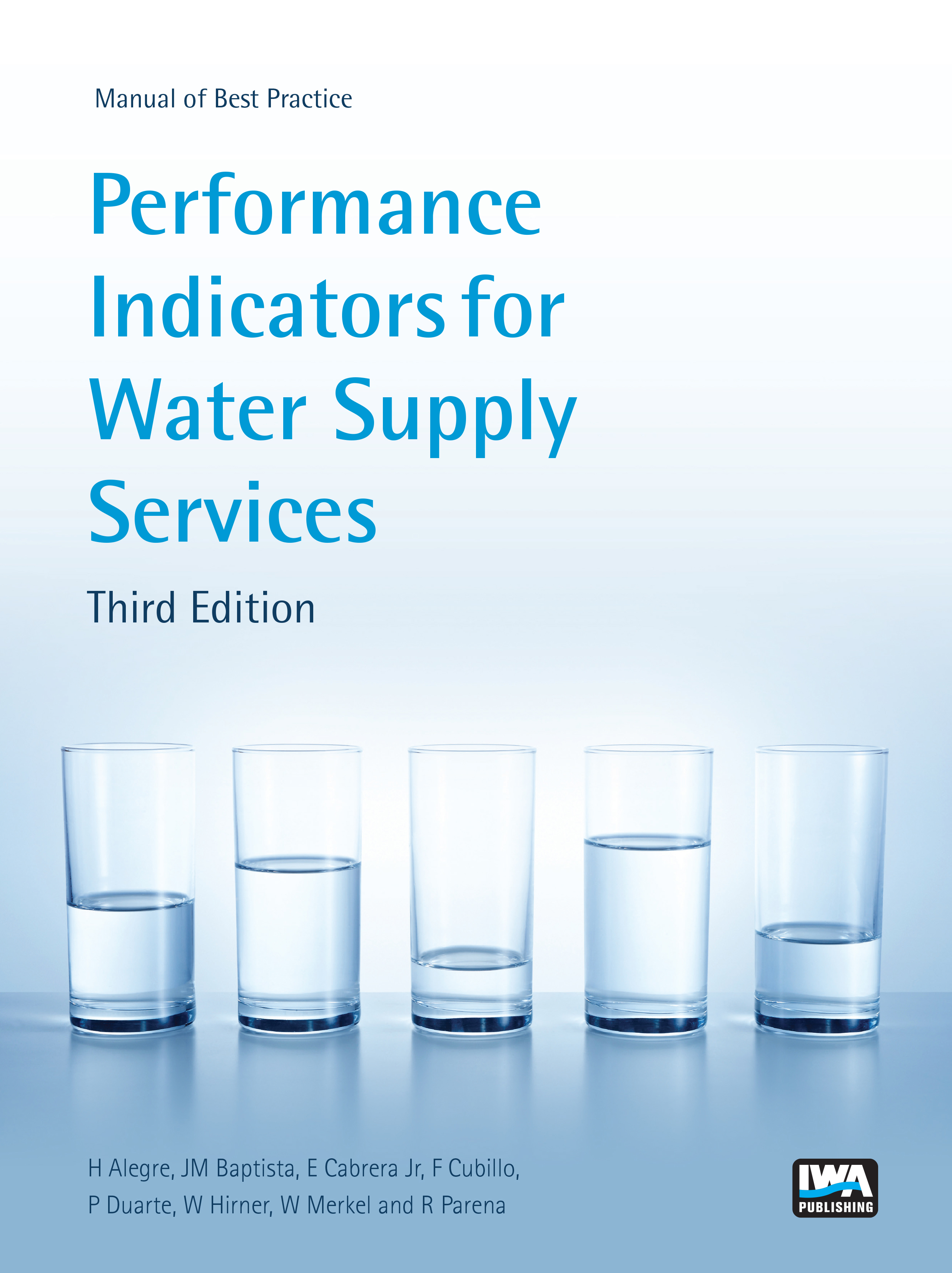 Performance Indicators for Water Supply Services: Third Edition