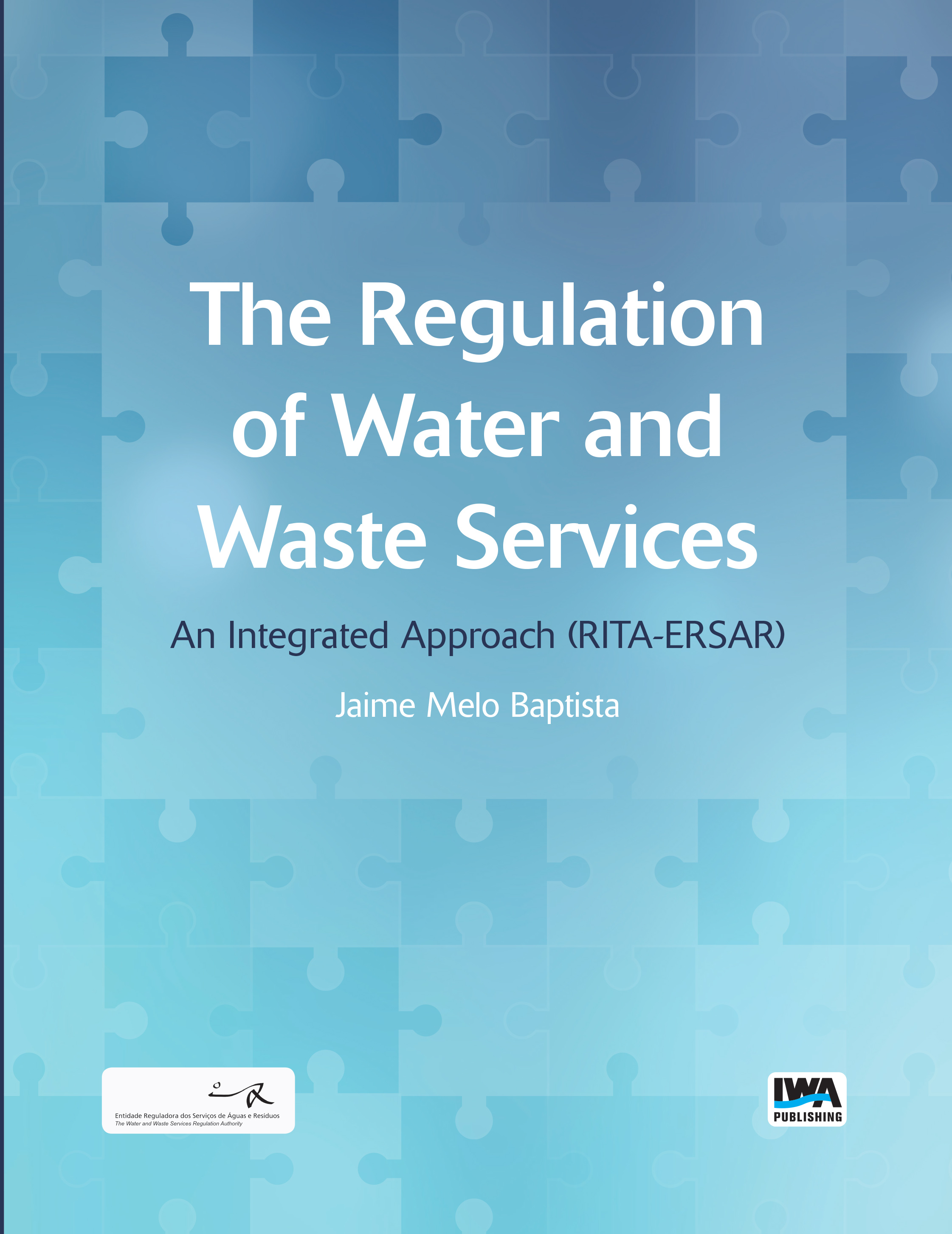 The Regulation of Water and Waste Services:
