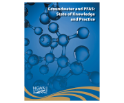 Groundwater and PFAS: State of Knowledge and Practice