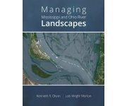 Managing Mississippi and Ohio River Landscapes