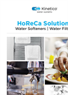 HoReCa Solutions - Water Softeners and Water Filters - Brochure