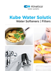 Kube Water Solutions - Water Softeners and Water Filters - Brochure