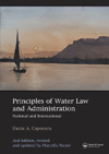 Principles of Water Law and Administration,  National International, Second Edition: revised and updated by Marcella Nanni