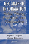 Geographic Information: Value, Pricing, Production, and Consumption
