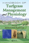 Handbook of Turfgrass Management and Physiology