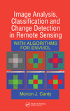 Image Analysis, Classification and Change Detection in Remote Sensing: With Algorithms for ENVI/IDL