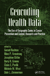 Geocoding Health Data: The Use of Geographic Codes in Cancer Prevention and Control, Research and Practice