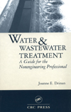 Water and Wastewater Treatment: A Guide for the Nonengineering Professional