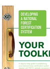 Developing a National Forest Certification System: Your Toolkit Brochure