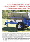 Chandler - Model 9-PT-FT - Ground Wheel Drive Pull Type Fertilizer / Lime Spreader Brochure