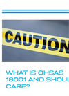 What is OHSAS 18001 and Should I Care? - Brochure