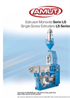 Model LS series - Single Screw Extruder- Brochure