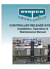 Smart Shield - Controlled Release System Installation, Operation & Maintenance Manual