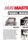 Dustmaster - Pug Mill Continuous Mixing Systems Brochure