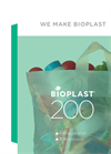 Bioplast - Model 200 - Plasticizer-Free and GMO-Free Thermoplastic Material Brochure
