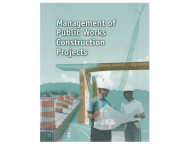 Management of Public Works Construction Projects