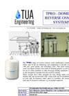 TUA Engineering - Model TPRO - Domestic Reverse Osmosis Systems Brochure