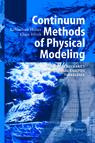 Continuum Methods of Physical Modeling