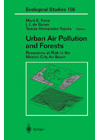 Urban Air Pollution and Forests - Resources at Risk in the Mexico City Air Basin