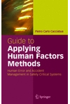 Guide to Applying Human Factors Methods