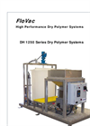 FloVac DH 1250 Series High Per formance Dry Polymer Systems Brochure