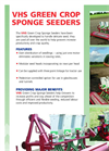 VHS Green Crop Sponge Seeder   - Brochure