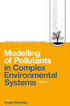 Modelling of Pollutants in Complex Environmental Systems, Volume I