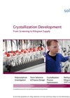 Crystallization Development From Screening to Kilogram Supply Brochure