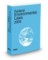 Federal Environmental Laws, 2009 ed.